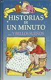 img - for Historias de Un Minuto y Bellos Suenos (Spanish Edition) book / textbook / text book
