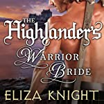 The Highlander's Warrior Bride: Stolen Bride, Book 4 (       UNABRIDGED) by Eliza Knight Narrated by Corrie James