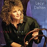 Crazy Loveby Lacy J. Dalton