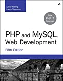 PHP and MySQL Web Development (5th Edition) (Developer's Library)
