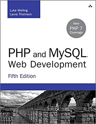 PHP and MySQL Web Development (5th Edition) (Developer's Library) written by Luke Welling