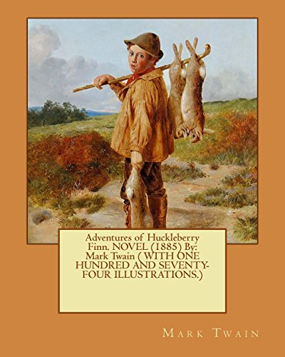 adventures-of-huckleberry-finn-novel-1885-by-mark-twain-with-one-hundred-and-seventy-four-illustrati