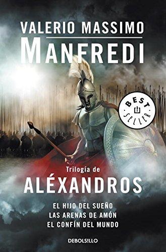 triloga-de-alxandros-alexander-trilogy-el-hijo-del-sueo-las-arenas-de-amn-el-confn-del-mundo-child-o