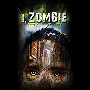 I, Zombie | [Hugh Howey]