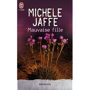 Mauvaise fille de Michele Jaffe 51nH1ynps5L._SL500_AA300_