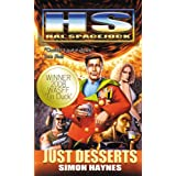 Hal Spacejock 3: Just Desserts ~ Simon Haynes