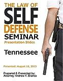 Law of Self Defense Seminar: Tennessee: Nashville TN: August 16, 2015