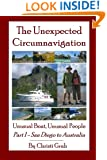 The Unexpected Circumnavigation: Unusual Boat, Unusual People Part 1 - San Diego to Australia