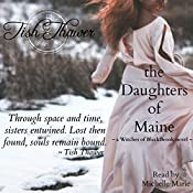 The Daughters of Maine: Witches of BlackBrook, Book 2 | Tish Thawer