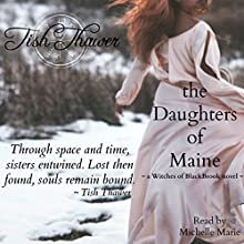 The Daughters of Maine: Witches of BlackBrook, Book 2 Audiobook by Tish Thawer Narrated by Michelle Marie