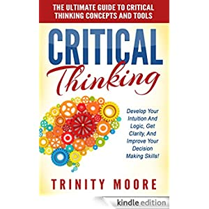 critical thinking concepts and tools amazon