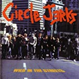 Circle Jerks Wild in the Streets