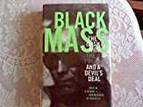 Black Mass: The Irish Mob, The FBI and A Devils Deal (ISBN:1891620401)