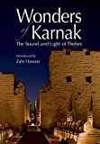 Wonders of Karnak: The Sound and Light of Thebes (9771773429) by Hawass, Zahi