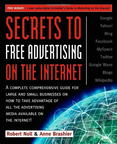 Secrets to Free Advertising on the Internet: