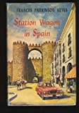 Station Wagon in Spain (0449231933) by Frances Parkinson Keyes