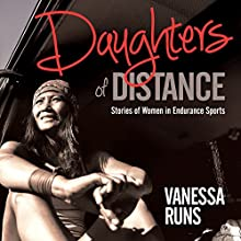Daughters of Distance Audiobook by Vanessa Runs Narrated by Caity McCardell