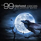 The 99 Darkest Pieces Of Classical Music ~ Various artists