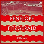 Offshore | Penelope Fitzgerald,Alan Hollinghurst - introduction