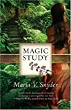 Magic Study (Study 2) Maria V. Snyder