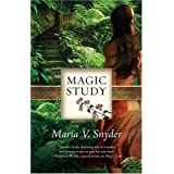 Magic Studyby Maria V. Snyder