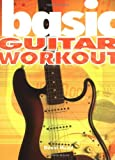 Basic Guitar Workout (The Basic Series) (1860743692) by Mead, David