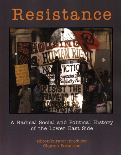 Resistance: A Radical Political History of the Lower East Side