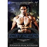 Converted (Revenge in Vein Book 4) ~ Jennifer Blackstream