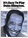 It's Easy to Play Duke Ellington (0711911401) by DUKE ELLINGTON