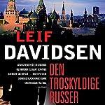 Den troskyldige russer (Den russiske trilogi 3)   Leif Davidsen