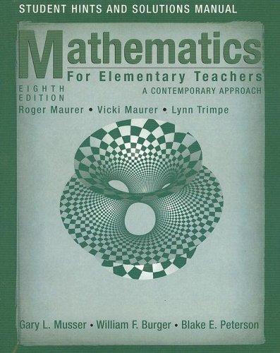 Mathematics for Elementary Teachers, Student Solutions...