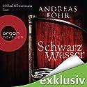Schwarzwasser (Kommissar Wallner 7) Audiobook by Andreas Föhr Narrated by Michael Schwarzmaier