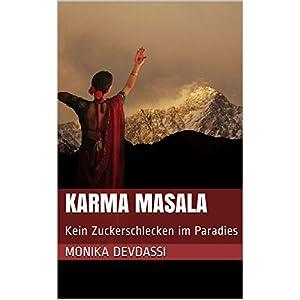 Karma Masala: Kein Zuckerschlecken im Paradies
