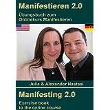 """Manifestieren 2.0: Manifesting 2.0von """"Seminar Service Nastasi"""""""