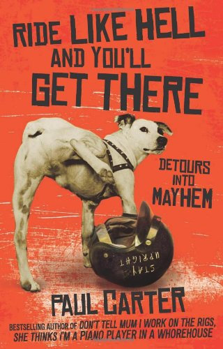 Ride Like Hell And You'Ll Get There: Detours Into Mayhem front-497710