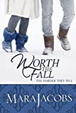 Worth The Fall (The Worth Series Book 3: The Smart One)