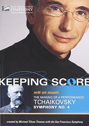 Tchaikovsky: Symphony No. 4 - The Making Of A Performance [DVD] [2005] [Region 1] [NTSC]