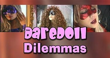 The DareDoll Dilemmas, Episode 17