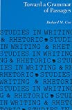 img - for Toward a Grammar of Passages (Studies in Writing & Rhetoric (Paperback)) book / textbook / text book