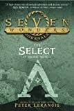 img - for Seven Wonders Journals: The Select book / textbook / text book