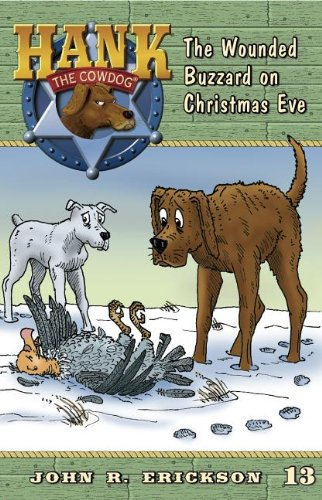 The Wounded Buzzard on Christmas Eve (Hank the Cowdog (Quality)) PDF