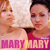 Thankful Mary Mary