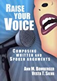 Raise Your Voice: Composing Written and Spoken Arguments