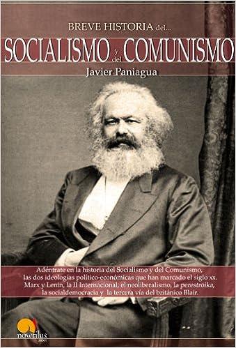 Breve Historia Socialismo y Comunismo ISBN-13 9788497637862