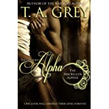 The Loneliest Alpha (The MacKellen Alphas) ~ T. A. Grey