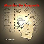 Murder by Suspects: The Novella Range, Book 4 | Ian Shimwell