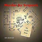 Murder by Suspects: The Novella Range, Book 4 | Ian Shimwell