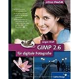 """GIMP 2.6 f�r digitale Fotografie (Galileo Design)von """"J�rgen Wolf"""""""