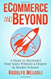 Ecommerce and Beyond: 9 Steps to Skyrocket Your Sales Without a Degree in Rocket Science