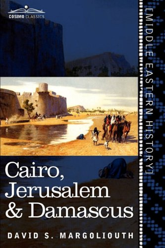 Cairo, Jerusalem &amp; Damascus